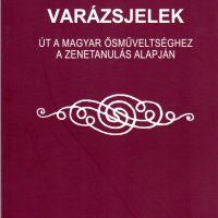 ifj. Csoóri Sándor Varázsjelek