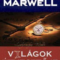 George B Marwell A világok útvesztője
